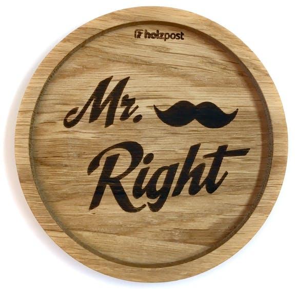 """Untersetzer """"Mr. Right"""""""